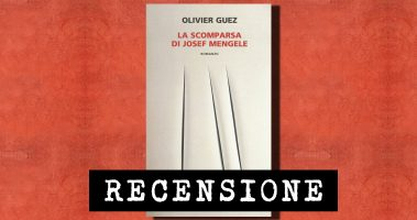 Recensione: La scomparsa di Josef Mengele