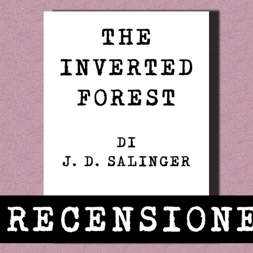 The inverted forest, J. D. Salinger