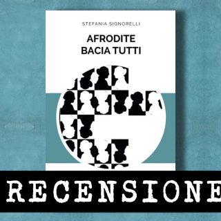 Afrodite bacia tutti, Stefania Signorelli