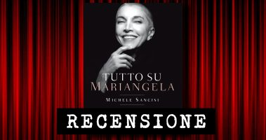 Recensione: Tutto su Mariangela. Biografia di una donna