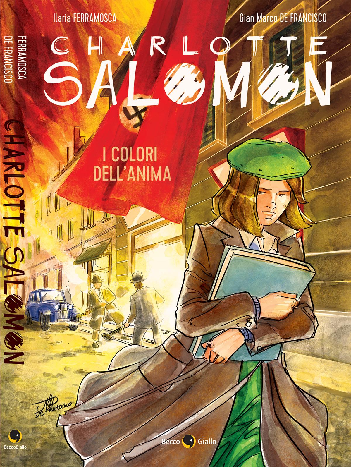Charlotte Salomon di Ilaria Bellamosca e Gian Marco De Francisco