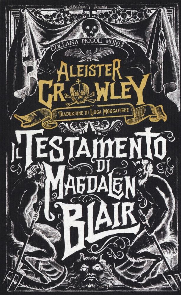 Il testamento di Magdalen Blair di Aleister Growley