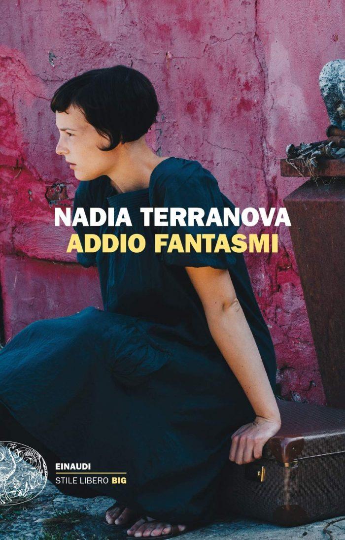 Addio fantasmi di Nadia Terranova