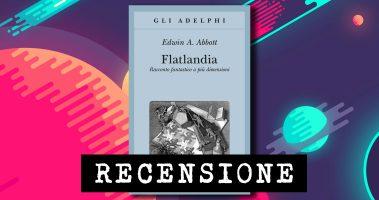 Recensione: Flatlandia