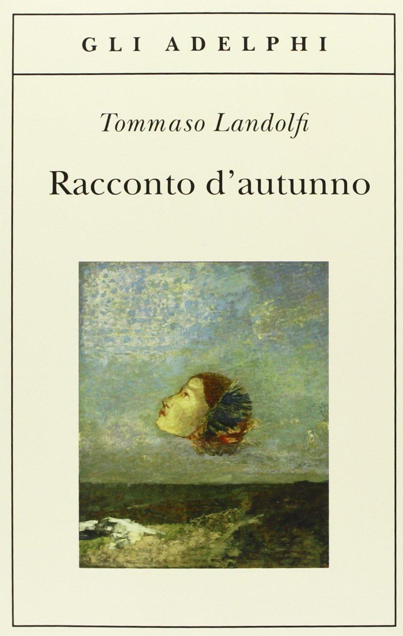 Racconto d'autunno di Tommaso Landolfi