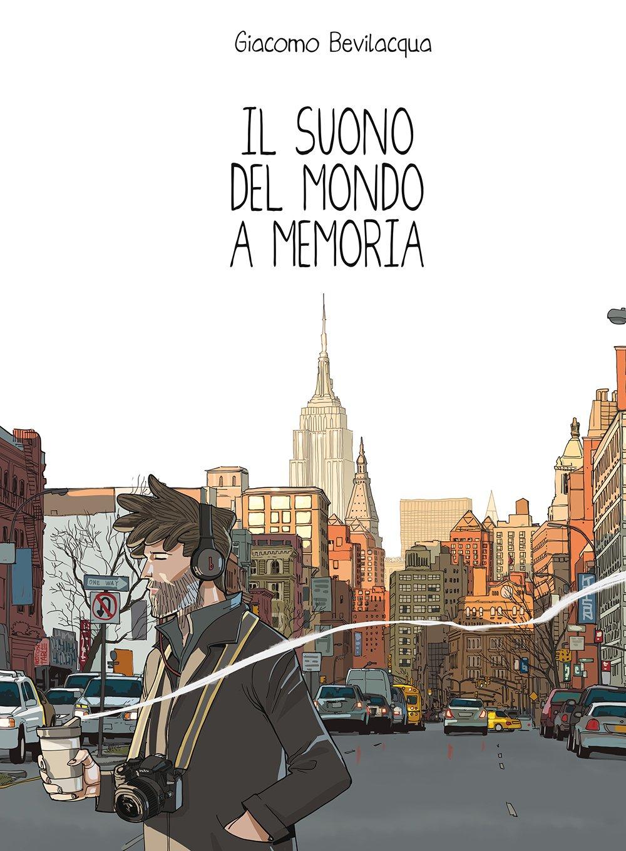 Copertina del IL SUONO DEL MONDO A MEMORIA di Giacomo Bevilacqua