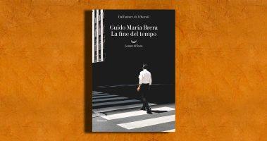 La fine del tempo, di Guido Maria Brera
