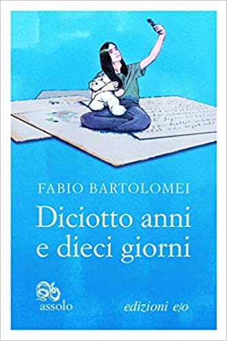 Diciotto anni e dieci giorni, Fabio Bartolomei