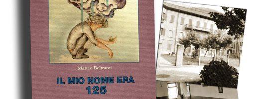 Il mio nome era 125, di Matteo Beltrami